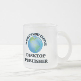 World's Most Clever Desktop Publisher Mug