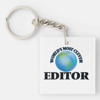 World's Most Clever Editor Square Acrylic Key Chains