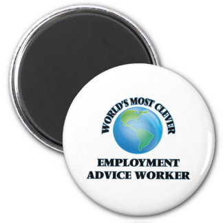 World's Most Clever Employment Advice Worker Magnet