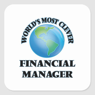 World's Most Clever Financial Manager Square Sticker