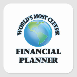 World's Most Clever Financial Planner Square Sticker