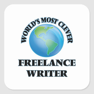 World's Most Clever Freelance Writer Square Stickers