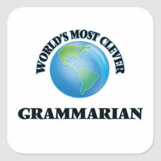 World's Most Clever Grammarian Square Sticker