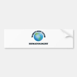 World's Most Clever Hematologist Car Bumper Sticker