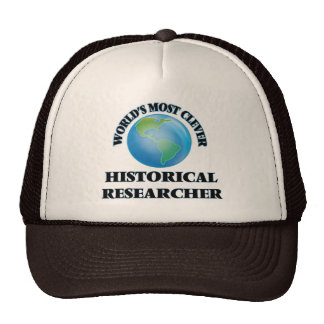 World's Most Clever Historical Researcher Trucker Hat