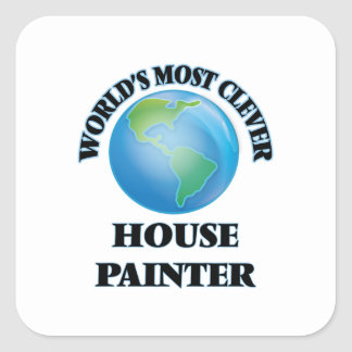 World's Most Clever House Painter Square Stickers