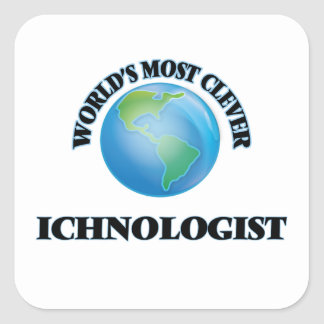 World's Most Clever Ichnologist Square Stickers