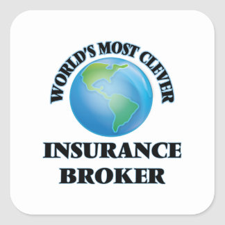World's Most Clever Insurance Broker Square Sticker