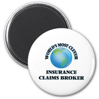 World's Most Clever Insurance Claims Broker 6 Cm Round Magnet