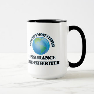 World's Most Clever Insurance Underwriter Mug