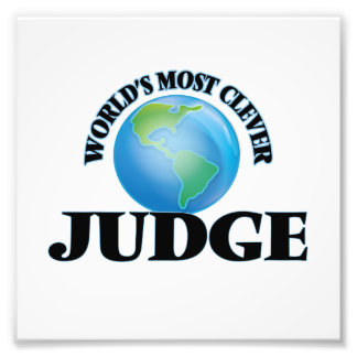 World's Most Clever Judge Photo Art