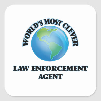 World's Most Clever Law Enforcement Agent Square Sticker