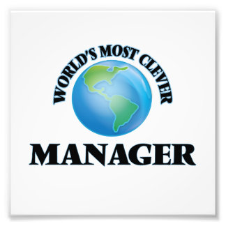 World's Most Clever Manager Photographic Print