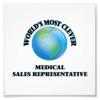 World's Most Clever Medical Sales Representative Art Photo