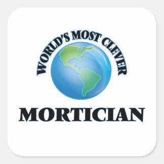 World's Most Clever Mortician Square Sticker
