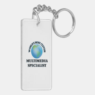 World's Most Clever Multimedia Specialist Rectangle Acrylic Key Chain