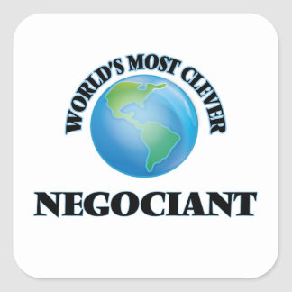World's Most Clever Negociant Square Sticker
