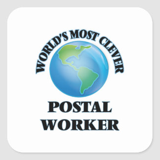 World's Most Clever Postal Worker Square Sticker