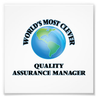 World's Most Clever Quality Assurance Manager Photographic Print