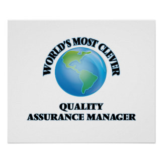 World's Most Clever Quality Assurance Manager Posters