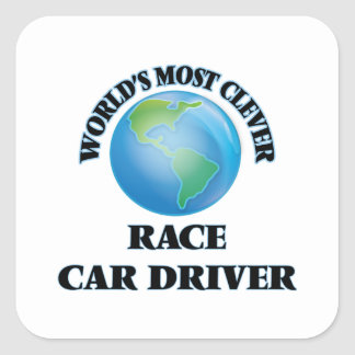 World's Most Clever Race Car Driver Square Stickers