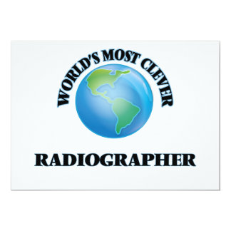 World's Most Clever Radiographer 5x7 Paper Invitation Card
