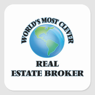 World's Most Clever Real Estate Broker Square Stickers