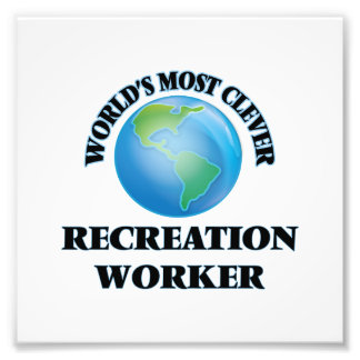 World's Most Clever Recreation Worker Photo Art