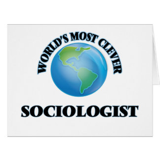 World's Most Clever Sociologist Large Greeting Card