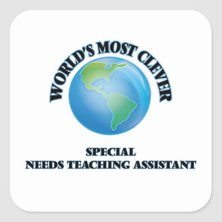 World's Most Clever Special Needs Teaching Assista Square Sticker