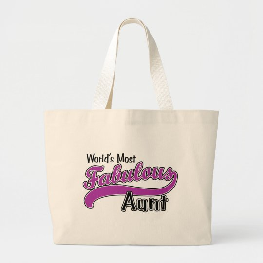 World's Most Fabulous Aunt Large Tote Bag
