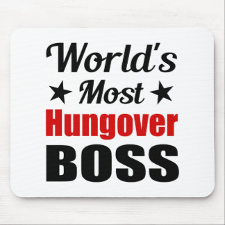World's Most Hungover Boss Funny Drinking Mouse Mat