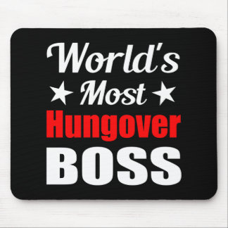 Worlds Most Hungover Boss Funny Office Party Mouse Mat