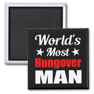 World's Most Hungover Man Funny Drinking Refrigerator Magnet
