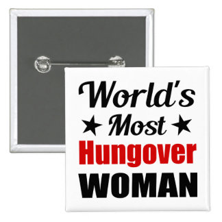 World's Most Hungover Woman Funny Drinking 15 Cm Square Badge