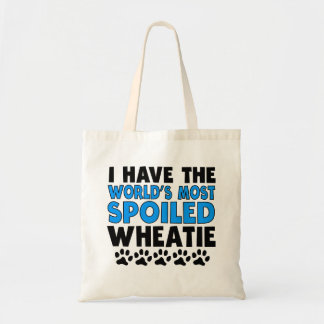 World's Most Spoiled Wheatie Budget Tote Bag