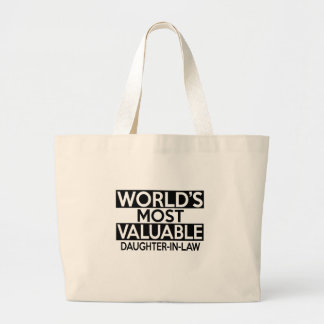 WORLD'S MOST VALUABLE DAUGHTER-IN-LAW LARGE TOTE BAG