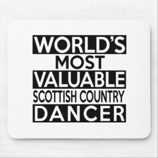 WORLD'S MOST VALUABLE SCOTTISH COUNTRY DANCING DAN MOUSE PAD