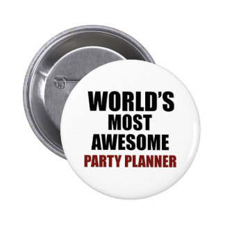 World's Most Wanted Party Planner 6 Cm Round Badge