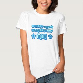 World's Most Wondiferous Mimi T-shirt