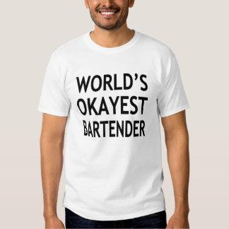 World's Okayest Bartender funny T-shirt