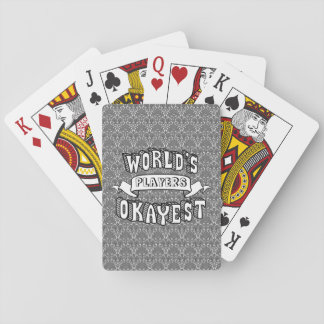 World's Okayest Blank Funny Text Damask Pattern Playing Cards
