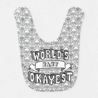 World's Okayest Blank Funny Text Floral Baby Bib