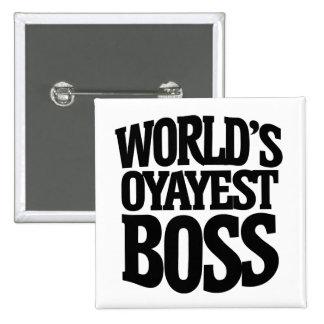 Worlds okayest boss for bosses day 15 cm square badge