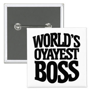 Worlds okayest boss for bosses day 15 cm square badge