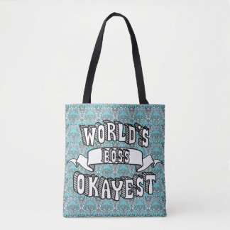 World's Okayest Boss Funny Text Floral Tote Bag