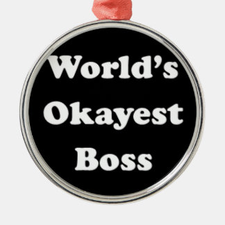 World's Okayest Boss Humorous Work Gift Funny Fun Christmas Ornament