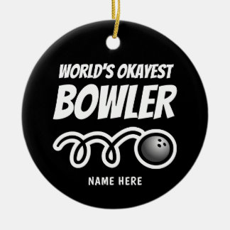 World's Okayest Bowler fun Christmas tree ornament