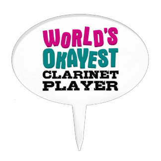 World's Okayest Clarinet Player Cake Topper