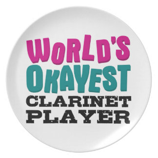 World's Okayest Clarinet Player Plate